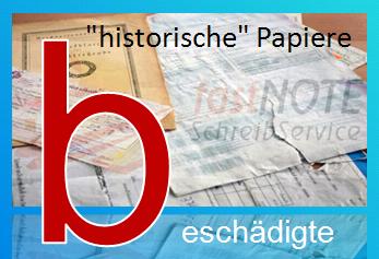 fastNOTE SchreibService Glossar – beschädigte, historische Papiere