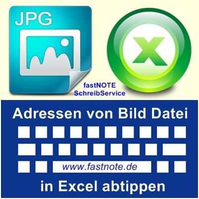 Adressen von Bild Datei in Excel abtippen